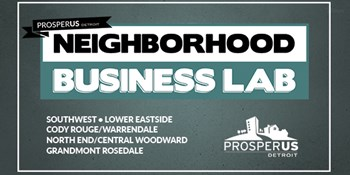 Neighborhood Business Lab: Grandmont Rosedale